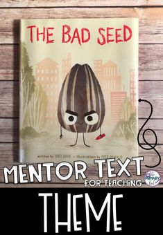 175 best love kids books images on pinterest activities to do if you are teaching theme the bad seed is a great book to use as fandeluxe Image collections