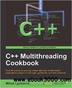 C++ Multithreading Cookbook - Free eBooks Download