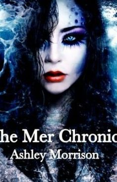"""Submerged: The Mer Chronicles - Prologue"" by AshleyTonyOrtiz - ""I am a predator. Humans are the prey. I feed off their fear as they drown in my arms. But life didn'…"""