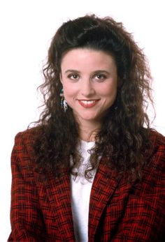 Julia Louis-Dreyfus as Elaine Benes from the television show Seinfeld.