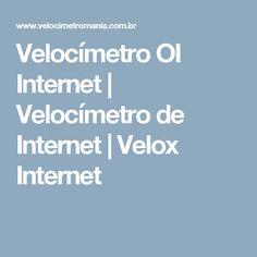 Velocímetro OI Internet | Velocímetro de Internet | Velox Internet