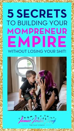 Top 5 Secrets to Building Your Mompreneur Empire While Not Losing Your Shit! Starting Your Own Business, Promote Your Business, Home Based Business, Business Tips, Online Business, How Do You Find, How To Make Money, How To Become, Online Entrepreneur