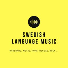 Swedish language music in many genres like dansband (Swedish country music), punk, metal, reggae, rock and Sweden Language, Learn Swedish, The Swede, English Language, Foreign Language, See On Tv, Feeling Overwhelmed, My Passion, How To Take Photos
