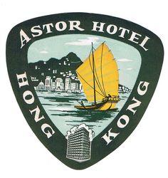 ASTOR HOTEL LUGGAGE LABEL HONG KONG