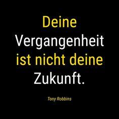 Egal es gestern war! Jeden Tag haben wir erneut die Chancen unsere Zukunft zu gestalten ❗️🚀❗️ . Wir können uns neue Ziele setzen und mit einem Klick das dafür nötige Wissen aneignen. . Wir können uns sogar einen Coach suchen, der uns beim Erreichen unsrer Ziele unterstützt! . Jeden Tag können wir uns dafür entscheiden den eingeschlagenen Weg weiterzugehen oder  abzubiegen. . Das Schlimmste was uns passieren kann ist, dass wir irgendwann bereuen es nicht versucht zu haben… Tony Robbins, Company Logo, Motivation, Logos, One Day, Don't Care, Setting Goals, Past, Future