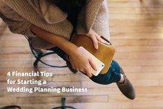 Financial Tips for Starting a Wedding Planning Business