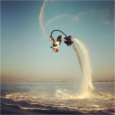 Fly boarding. I can't wait! I want to try this sooo bad!