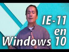 Cómo Activar Internet Explorer 11 en Windows 10   Truco 2016