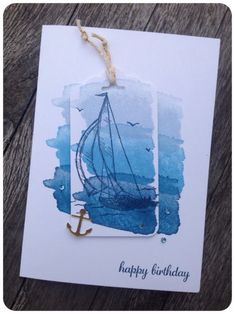 Maritime Birthday Card using Stampin Up Happy Water Color, Sail Away and Express Yourself stamp sets