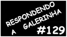 Respondendo as mensagens da galerinha!!! #129 c/ FACECAM