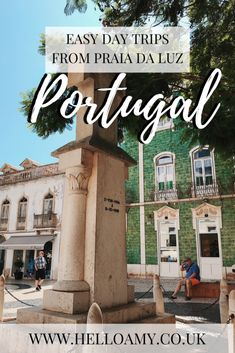best places in portugal Hello Amy - Easy Day Trips from Praia Da Luz Portugal - Hello Amy Best Places In Portugal, Visit Portugal, Spain And Portugal, Europe Destinations, Amazing Destinations, Portugal Travel Guide, Europe Travel Guide, Travel Guides, Seaside Village