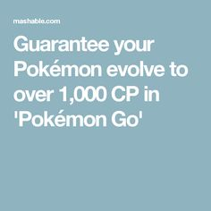 Guarantee your Pokémon evolve to over CP in & Go& Create A Chart, Parenting Win, Pokemon Go, Evolution, Meme, Memes