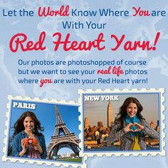 It's the last month to enter the Where in the World Are You With Your Red Heart Yarn? contest for a chance to win yarn! Enter a picture of yourself with a Red Heart ball band visible, or with a knit/crochet project while making a heart with your hands. Contest ends October 31, 2014.
