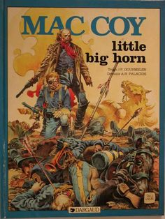 [Free Read] Charley's War Book 2 Author Pat Mills and Joe Colquhoun, Jean Giraud, Western Comics, Western Art, American Indian Wars, American History, Battle Of Little Bighorn, Serpieri, Civil War Art, Comic Pictures