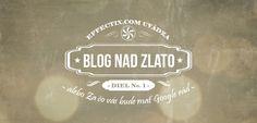 Blog nad zlato od Effectix.com