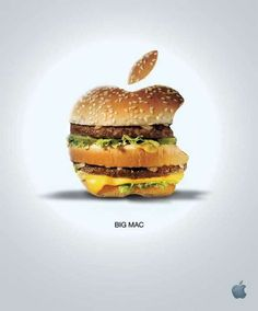 I am not sure if this is a good ad or bad ad for Apple. In one sense Apple could be wanting us to know there MAC is bigger and better. On the other hand how good is an actual Big Mac for your diet? Does that mean a Mac is not healthy or good for you either?