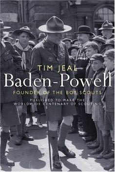 Baden-Powell: Founder of the Boy Scouts by Tim Jeal,http://www.amazon.com/dp/0300125135/ref=cm_sw_r_pi_dp_jxqctb1J1ZQ9BRHZ