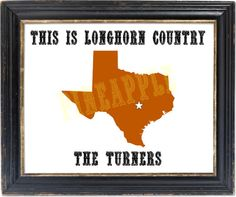 University of Texas at Austin  This is Longhorn Country Print Art  Typography 8x10 Graduation Housewarming Man Cave Gift on Etsy, $7.00