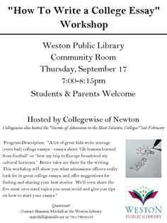 How To Write a College Essay Workshop: September 17