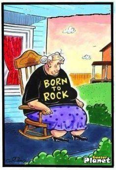 Funny Born To Rock Grandma Cartoon Funny Cartoons, Funny Jokes, Hilarious, Cartoon Humor, Funniest Jokes, Old Age Humor, Aging Humor, Senior Humor, Old Folks