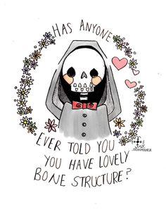 I love every bone