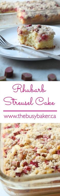 The Busy Baker: Rhubarb Streusel Cake #SummerDesserts