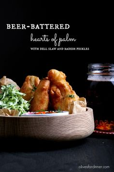 Beer-Battered Hearts of Palm with Dill Slaw and Quick Pickles