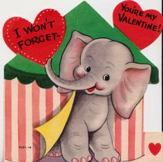 "Vintage Retro Elephant ""I Could Never Forget You"" Valentine Card Unused. Valentine Images, My Funny Valentine, Valentines Art, Vintage Valentine Cards, Valentines Day Hearts, Vintage Greeting Cards, Vintage Holiday, Valentine Day Cards, Vintage Postcards"