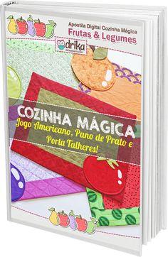 Cozinha Mágica Frutas e Legumes — Dicas do Blog Drika Artesanato