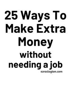 Learn new ways to make extra money without needing a job. #makemoneyonline #workfromhome