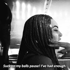 Beyoncé Sorry Lemonade...one of my fave lines in the song