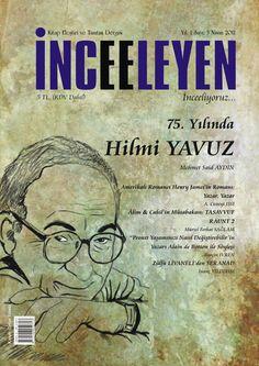 """İnceeleyen Dergisi Nisan 2011 tarihinde yayınlanan 5. sayısında Mürsel Ferhat Sağlam'ın """"ÂLİM & CAHİL'İN MÜSABAKASI; TASAVVUF"""", """"AŞK, SÖZ PERDESİNİ AÇANDA; ŞAH VE SULTAN"""" ve """"TÜRK EDEBİYATININ İHTİYACI OLAN """"ŞEY"""" başlıklı makaleleri yer almaktadır.  #MürselFerhatSağlam #İnceeleyenDergisi #Edebiyat #Kültür #Sanat #KültürSanat #İnceleme #Eleştiri #KitapEleştiri #KitapTahlil #Edebiyatİnceleme #Kitaplar #Book #EdebiyatHaber #EdebiyatDergisi #ŞahveSultan #Alim #Cahil #TürkEdebiyatı"""