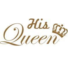 His Queen Wallpaper Lock Screen