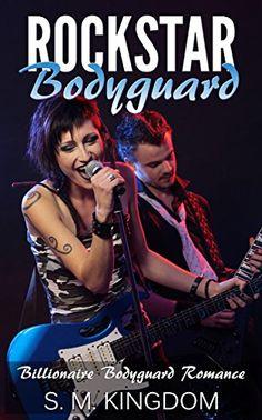 Romance:Rockstar Bodyguard: Sexy and Funny Rock Stars Romance, Billionaire Bodyguard Romance (Be My Bad Boy Tonight Series) by S. M. Kingdom http://www.amazon.com/dp/B01BH6B2Y8