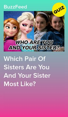 Which Pair Of Sisters Are You And Your Sister Most Like? - Sarah's stuff - Disney Quizzes Buzzfeed, Disney Buzzfeed, Quizzes Funny, Girl Quizzes, Random Quizzes, Baymax, Princess Quizzes, Disney Princess Quiz, Disney Personality Quiz