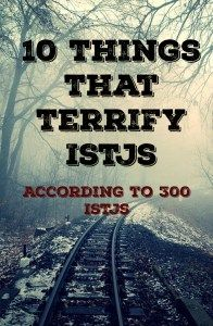 What really scares an ISTJ? Find out what topped the list! ISTJ fears
