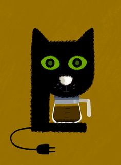 Vincent Mathy ... if Patty the cat could make the coffee in the morning, each day would start off a lot better!