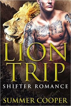SHIFTER ROMANCE: Lion Trip (BBW Alpha Male Romance) (Shapeshifter Paranormal Short Stories) - Kindle edition by Summer Cooper. Romance Kindle eBooks @ Amazon.com.
