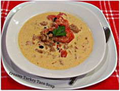 Low carb - Creamy Turkey Taco Soup - Recipe coming soon    Gluten Free #lowcarb