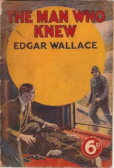 The Man Who Knew - Another Wallace Book Cover