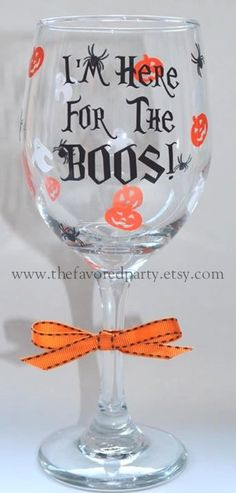 I'm here for the BOOS Wine glass by TheFavoredParty on Etsy, $15.00
