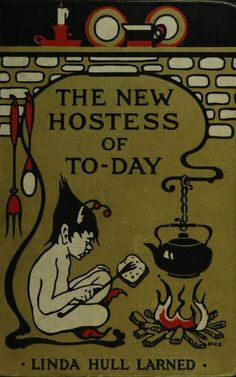 The new hostess of to-day;the cover has nothing to do with the recipes, sadly.