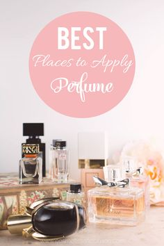 The BEST places to apply perfume for the maximum effect of your favorite fragrance