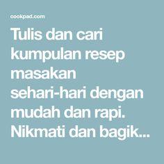 Resep Gudeg Nangka Simpel no Daun Jati enakkk oleh Tintin Rayner Indonesian Cuisine, Food Lists, Chicken Recipes, Kebaya, Breads, Cake, Quotes, Bread Rolls, Quotations