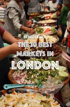 There's no better way of experiencing the vibrant life of London than to visit a London market. From Borough to Brixton, fishmonger to meat seller, London's plethora of food markets offer something to suit every visitor's taste.
