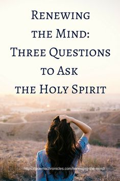 These three questions can lead to tremendous freedom! #socialmedia #renew #prayer #listen #mind #heart #soul #spirit #truth #lies #holyspirit #christianblogger #healing #newlife #word