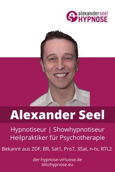 Hypnotiseur Alexander Seel - Er ist Hypnotiseur, Showhypnotiseur und Heilpraktiker für Psychotherapie und Ausbilder für Hypnose und Blitzhypnose. Seine Blitzhypnose ist bekannt aus Rundfunk und Fernsehen, z.B. ZDF, BR, Sat1, Pro7, 3Sat, n-tv und RTL2. Mehr über Hypnotiseur Alexander Seel erfahren sie unter diesem Link. #Hypnotiseur #AlexanderSeel #Hypnose #Blitzhypnose #Straßenhypnose Coaching, Link, Life Advice, Holistic Practitioner, Mental Health Therapy