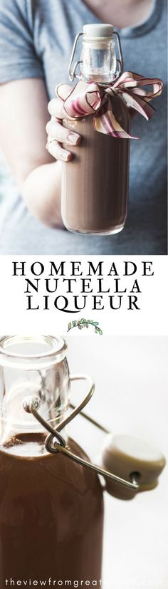 How to Make Homemade Nutella Liqueur ~ this easy diy liqueur is the perfect after dinner drink, and makes a super easy holiday gift that everyone will love! #Nutella #liqueur #homemadeliqueur #easyhomemadeliqueur #holidays #dessert #Nutelladessert #vodka #cocktails #chocolateliqueur #chocolate #hazelnuts #hazelnutliqueur #foodgift #hostessgift