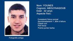 ] MADRID, Esps. * 12 de agosto de 2017. BBC El hombre buscado en toda Europa como sospechoso de haber participado en el ataque que mató al menos a 13 personas en Barcelona la semana pasada fue identificado como Younes Abouyaaqoub por la policía catalana. Abouyaaqoub es requerido como el presunto...