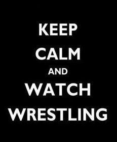 But I can't keep calm at wrestling!!!!